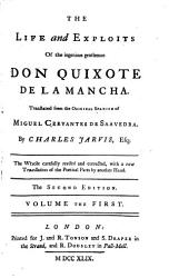 The Life And Exploits Of The Ingenious Gentleman Don Quixote De La Mancha Translated From The Original Spanish Of Miguel Cervantes De Saavedra By Charles Jarvis Esq  Book PDF
