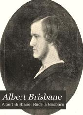 Albert Brisbane: A Mental Biography