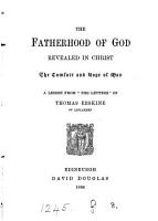 The fatherhood of God revealed in Christ  a lesson from  The letters  of Thomas Erskine PDF