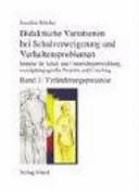 Didaktische Variationen bei Schulverweigerung und Verhaltensproblemen PDF