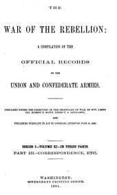 The War of the Rebellion: A Compilation of the Official Records of the Union and Confederate Armies, Volume 11, Part 3
