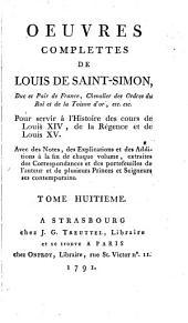 Oeuvres complettes de Louis de Saint-Simon: Mémoires secrets de la régence de Philippe duc d'Orleans