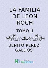La familia de Leon Roch: Tomo 1
