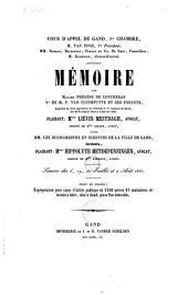 Mémoire pour madame Thérèse de Contreras, Ve de M. P. Van Cleemputte et ses enfants, ... contre MM. les bourgemestre et échevins de la ville de Gand, intimés, ...