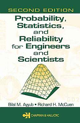 Probability  Statistics  and Reliability for Engineers and Scientists  Second Edition PDF