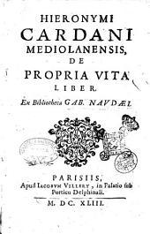 Hieronymi Cardani Mediolanensis, De propria vita liber