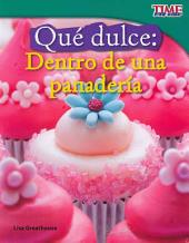 Que dulce! Dentro de una panaderia / How sweet! A bakery