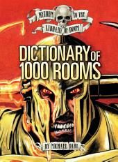 Dictionary of 1,000 Rooms