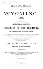 Resources of Wyoming, 1889: An Official Publication