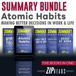 Summary Bundle | Atomic Habits: Making Better Decisions in Work & Life