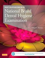 Mosby s Review Questions for the National Board Dental Hygiene Examination   E Book PDF