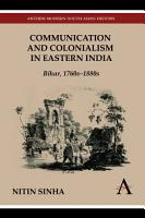 Communication and Colonialism in Eastern India PDF