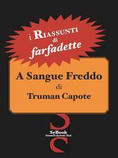 A sangue freddo di Truman Capote - RIASSUNTO