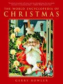 The World Encyclopedia of Christmas PDF
