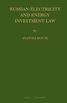 Russian Electricity and Energy Investment Law PDF