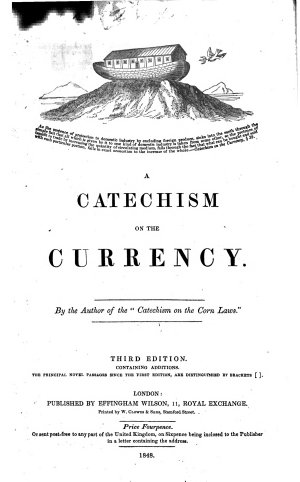 A Catechism on the Currency  Third edition