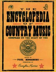 The Encyclopedia Of Country Music Book PDF