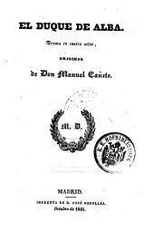 El duque de Alba: drama en cuatro actos