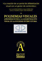 La mirada crítica en los programas de alfabetización visual intercultural: ¿adaptación o producción?: EN Polisemias visuales. Aproximaciones a la alfabetización visual en la sociedad intercultural