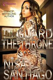 Guard the Throne