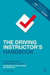 The Driving Instructor's Handbook: Edition 19