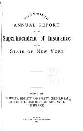Annual Report of the Superintendent of Insurance to the New York Legislature: Volume 1915