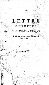 Lettre à l'auteur des observations sur le nouveau rituel de Paris
