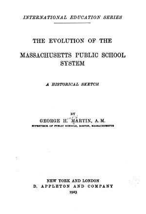 The Evolution of the Massachusetts Public School System