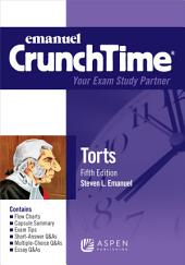 Emanuel CrunchTime for Torts: Edition 5