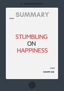Summary  Stumbling on Happiness PDF