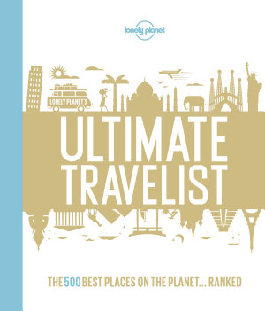 Lonely Planet s Ultimate Travelist