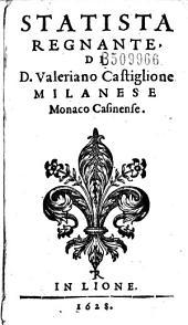 Statista regnante di Valeriano Castiglione Milanese Monaco Casinense