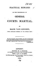 Practical Remarks on the Proceedings of General Courts Martial