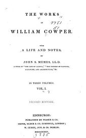 The Works of William Cowper: The life of William Cowper. Letters, 1765-1783