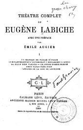 Théatre complet de Eugène Labiche: Volume1