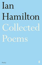 Ian Hamilton Collected Poems