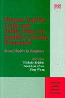 Human Capital, Trade, and Public Policy in Rapidly Growing Economies