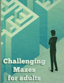 Challenging Maze For Adults