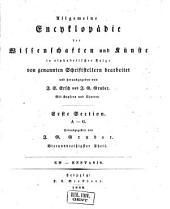 Allgemeine Encyclopädie der Wissenschaften und Künste in alphabetischer Folge: Erster Section: A-G, Band 34