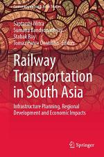 Railway Transportation in South Asia
