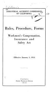 Rules, Procedure, Forms, Workmen's Compensation, Insurance and Safety Act. (Effective January 1, 1914)
