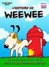 L'histoire de Weewee: Une histoire drôle pour les enfants