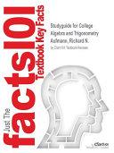 Studyguide for College Algebra and Trigonometry by Aufmann  Richard N    ISBN 9781305603837 PDF