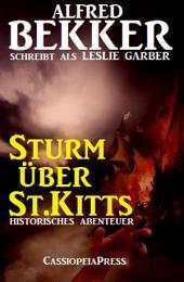 Sturm über St.Kitts: Historisches Abenteuer