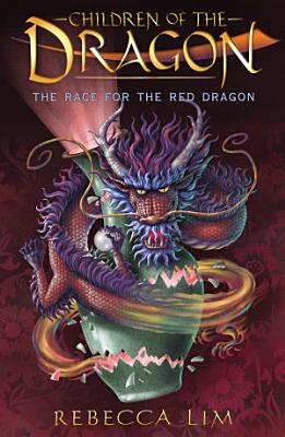 The Race for the Red Dragon  Children of the Dragon 2