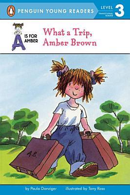 What a Trip  Amber Brown PDF