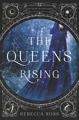 The Queen s Rising