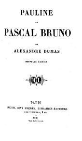 Pauline, et Pascal Bruno. (Murat) ... Nouvelle édition