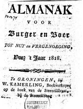 Almanak voor burger en boer, tot nut en vergenoeging, voor het jaar 1817 [-1818]: Volume 2