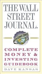 The Wall Street Journal Complete Money and Investing Guidebook PDF